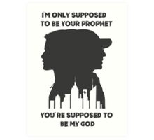 Mr Robot Quote - Your Prophet Your God Art Print