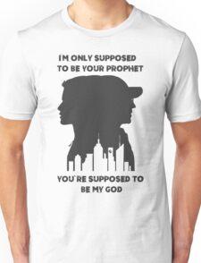Mr Robot Quote - Your Prophet Your God Unisex T-Shirt