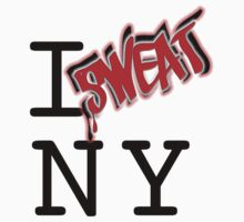 I SWEAT NY by sweatparty