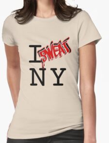 I SWEAT NY Womens Fitted T-Shirt