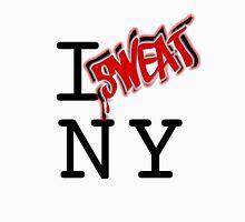 I SWEAT NY Unisex T-Shirt