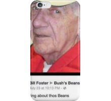 I;m thinking about thos Beans iPhone Case/Skin