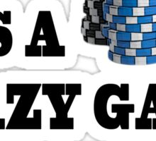 Crazy Game of Poker Sticker