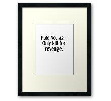Life Rules. 42 - Reenge Framed Print