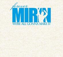 Forever Mirin (version 1 blue) Hoodie