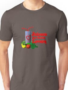 Juicers are Better Lovers by Valxart.com Unisex T-Shirt