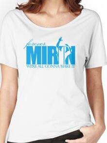 Forever Mirin (version 2 blue) Women's Relaxed Fit T-Shirt