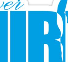 Forever Mirin (version 2 blue) Sticker