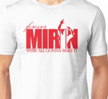 Forever Mirin (version 2 red) Unisex T-Shirt