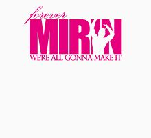 Forever Mirin (version 1 pink) Womens Fitted T-Shirt