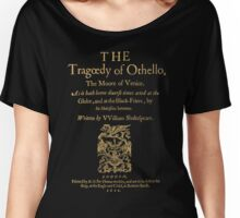 Shakespeare, Othello. Dark clothes version. Women's Relaxed Fit T-Shirt