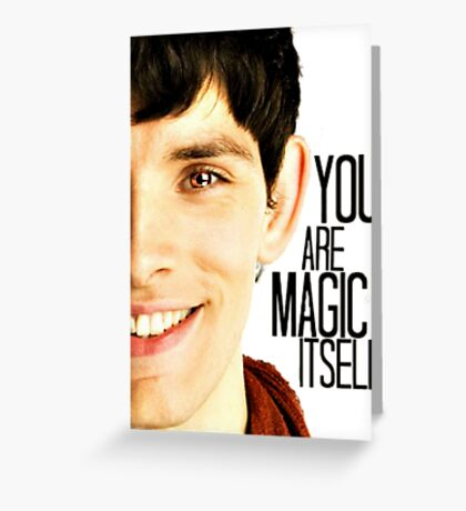 You are Magic Itself Greeting Card