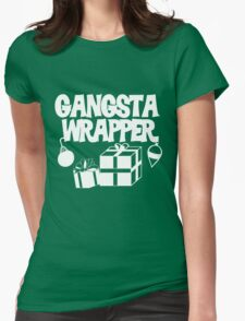 Gangsta Wrapper for Christmas Womens Fitted T-Shirt