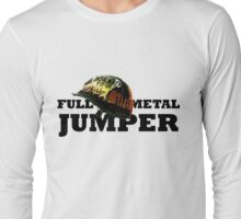 FULL METAL JUMPER Long Sleeve T-Shirt