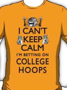 Betting on College Hoops T-Shirt