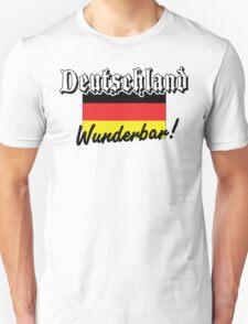Deutschland Wunderbar! Unisex T-Shirt