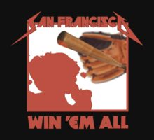 SF Giants: Win 'Em All by sflassen