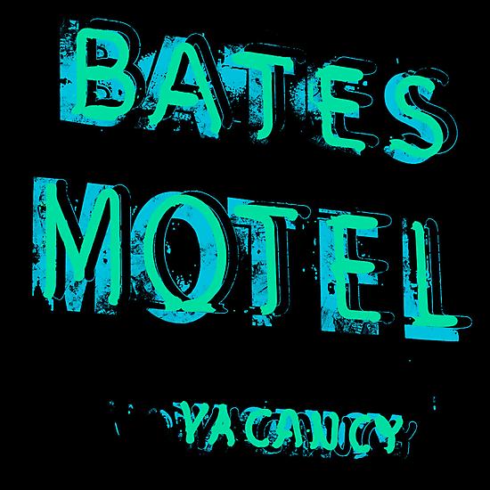 Bates Motel by PrinceRobbie