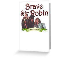 Brave Sir Robin 2 Greeting Card