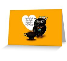 WHAT MY COFFEE SAYS TO ME NOVEMBER 7 2015 Greeting Card