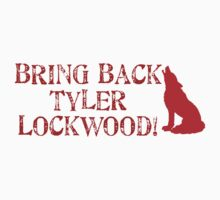 Bring Back Tyler! by klwomick