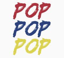 POP POP POP by whitelash