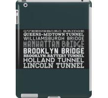 Bridge & Tunnel iPad Case/Skin