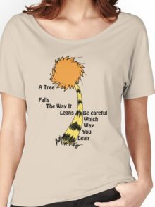 A tree falls - Lorax Women's Relaxed Fit T-Shirt