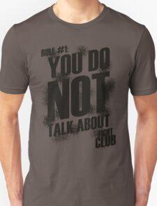 Fight Club - Rule #1 Unisex T-Shirt