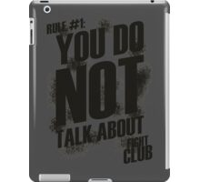 Fight Club - Rule #1 iPad Case/Skin