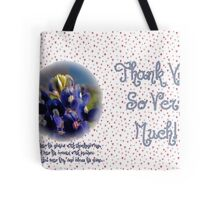 Thank You Very Much! Tote Bag