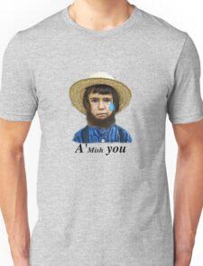 A'Mish You Unisex T-Shirt