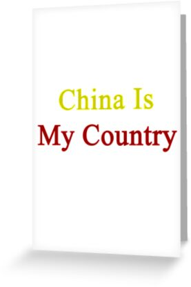 China Is My Country  by supernova23
