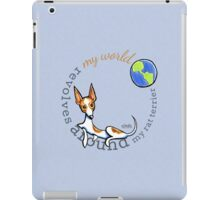 My World My Rat Terrier iPad Case/Skin