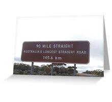 Australia's Longest Straight Road - Nullarbor Plain WA Greeting Card