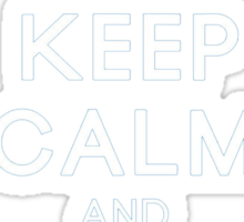 KEEP CALM AND SPIN KICK Sticker
