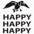 HAPPY HAPPY HAPPY by ihsbsllc