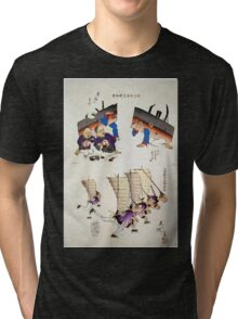 Humorous pictures showing damaged Chinese battleships receiving first aid and Chinese men running with sails  as from Chinese junks on their backs and carrying rifles 001 Tri-blend T-Shirt