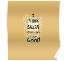 Solemnly Swear Poster