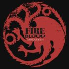 Targaryen - Fire and blood by wickedarian
