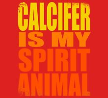 Calcifer is my Spirit Animal Unisex T-Shirt