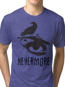 Nevermore - Edgar Allan Poe Inspired Design - The Raven Nevermore Tri-blend T-Shirt