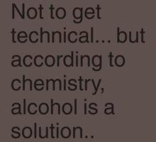 Alcohol is a solution Kids Clothes