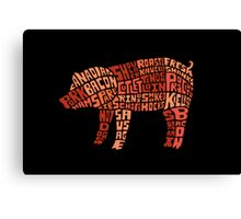 Pig Meat Canvas Print