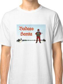 Badass Santa by #fftw Classic T-Shirt