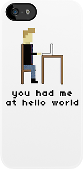 "You had me at ""Hello World"" Nerdy 8Bit iPhone Case by objThom"