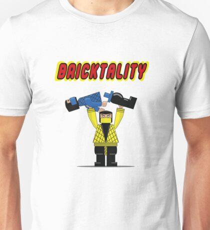 BRICKTALITY!! Unisex T-Shirt
