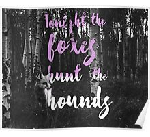 Foxes Hunt The Hounds Poster
