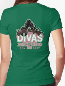 DIVAS - Zero 2 Hero Tour Womens Fitted T-Shirt