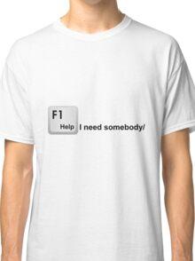 Help! I Need Somebody - Computer Keyboard TShirt Classic T-Shirt